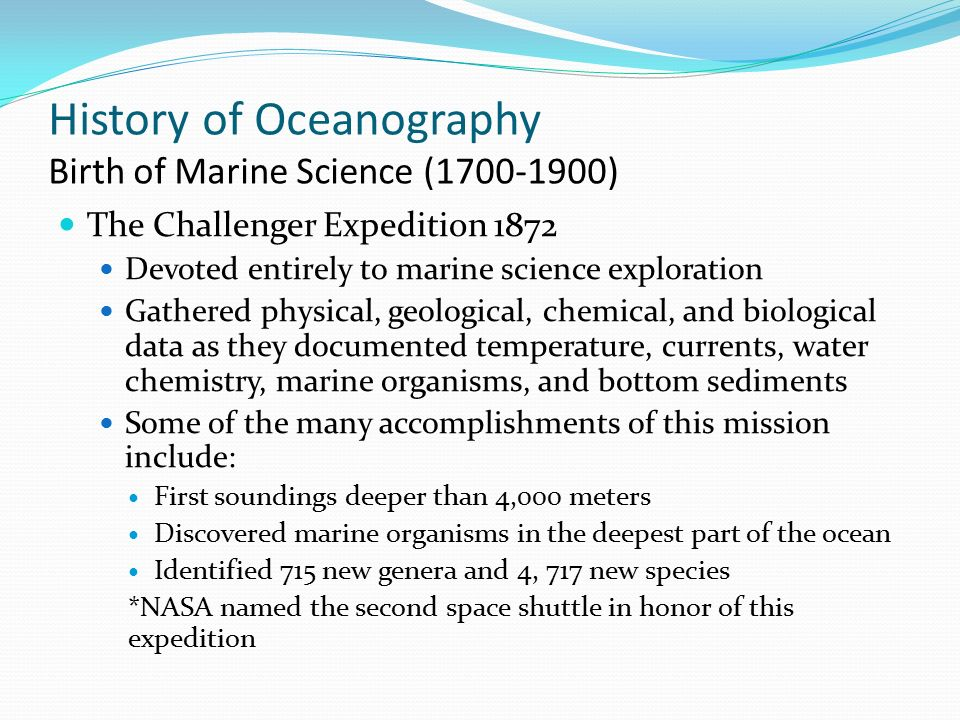 the history and advancements of marine science Marine biology the history of marine biology 1 the history of marine biology look at any population map below and you can see that man is drawn to the sea.