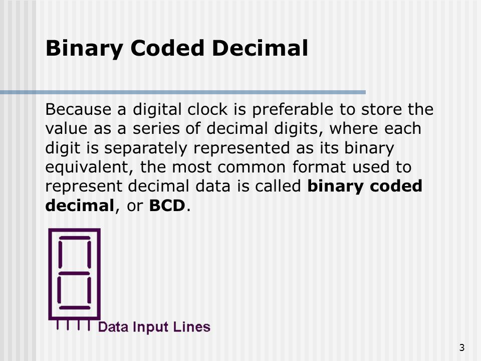 COMPUTER ARITHMETIC Binary Coded Decimal Presented By ...