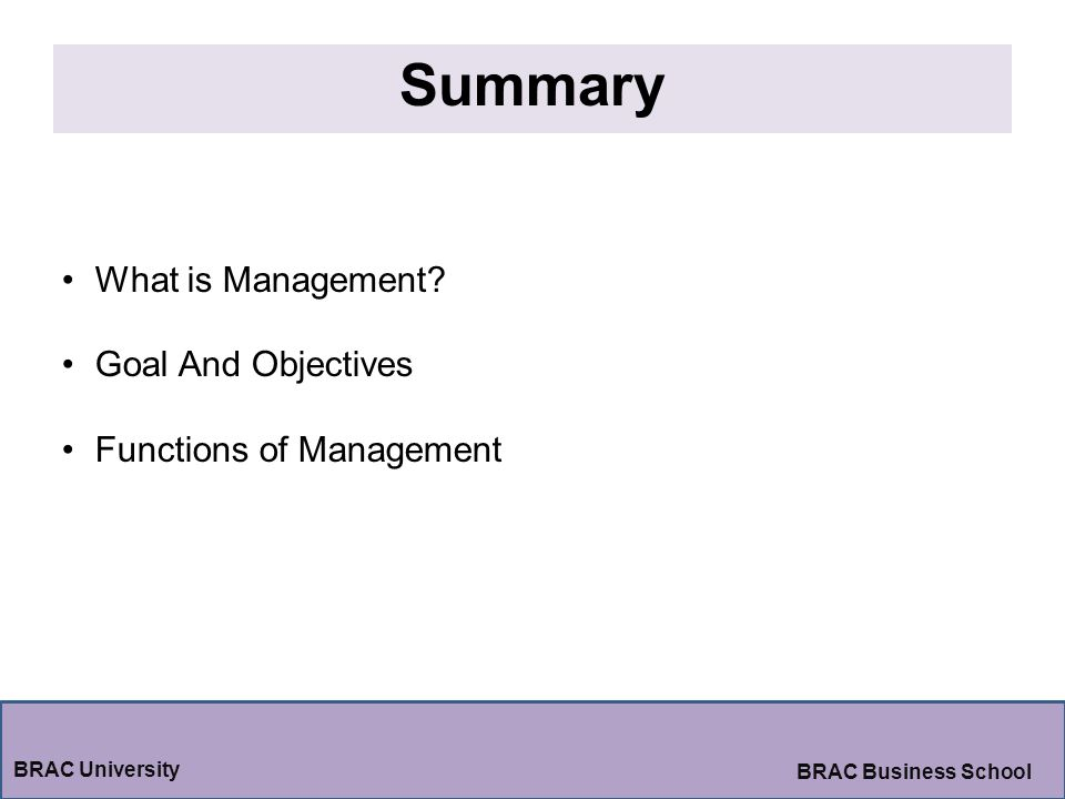 Summary What is Management Goal And Objectives