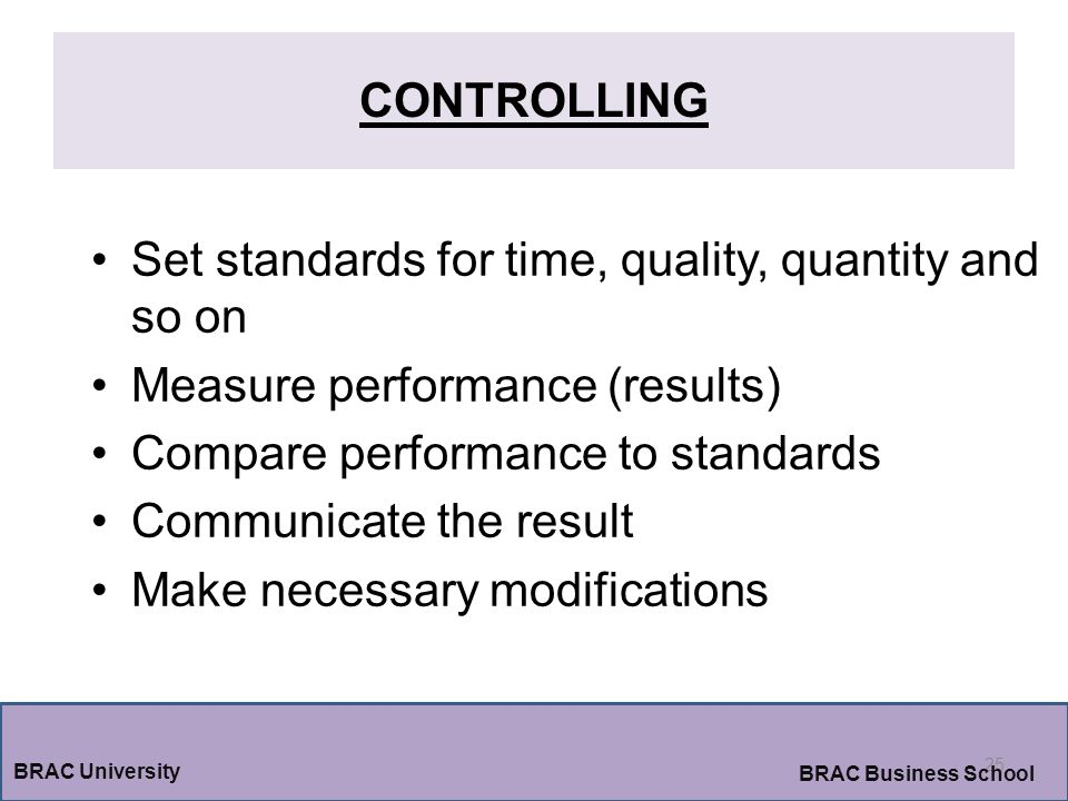 Set standards for time, quality, quantity and so on