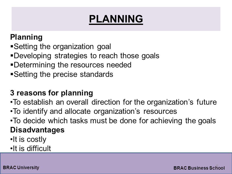 PLANNING Planning Setting the organization goal