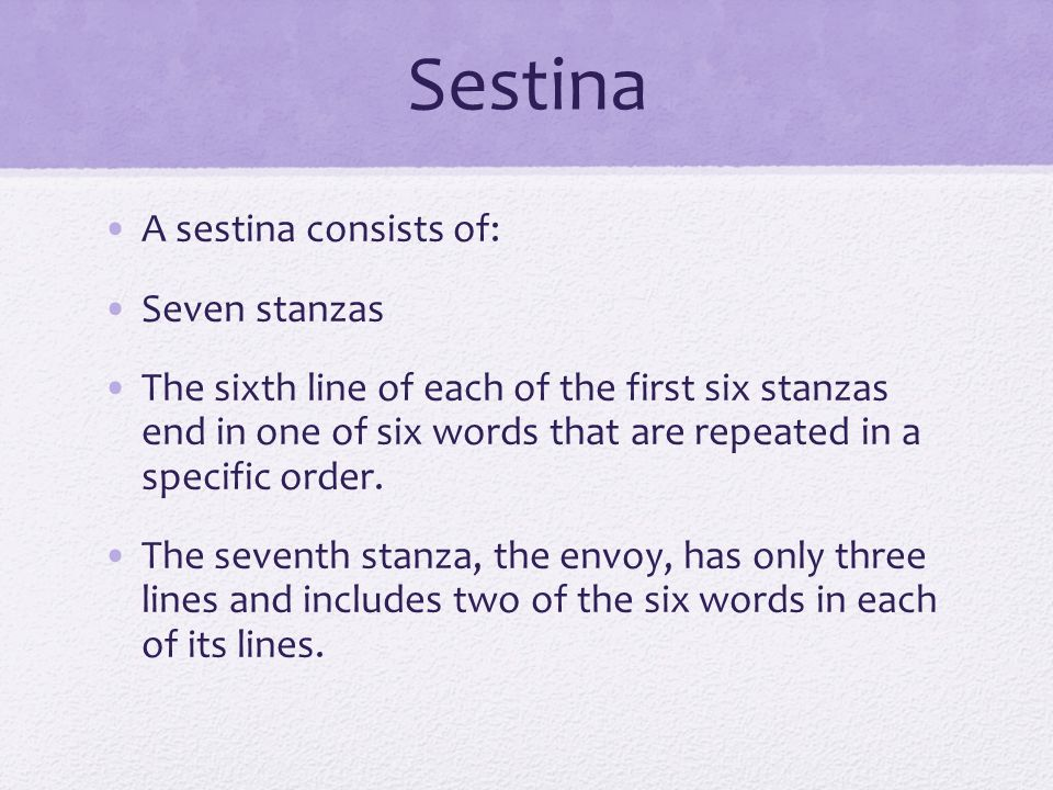 bilingual sestina Definition, usage and a list of sestina examples in literature sestina is a type of a poem that contains six stanzas, each stanza having six lines, while concluding seventh stanza having three lines.