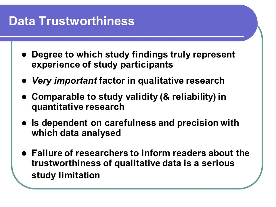 validity reliability verification authority and trustworthiness essay How do you ensure reliability, validity, and trustworthiness in a to enhance the validity and trustworthiness of the named: validity and reliability of.