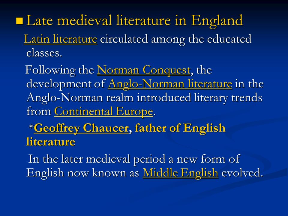medieval english literature Best medieval literature the best literature written in the medieval period  (eg berger's bibliography of criticism on medieval english drama,.
