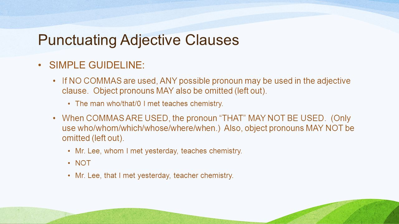 adjective clauses subject and object pronouns