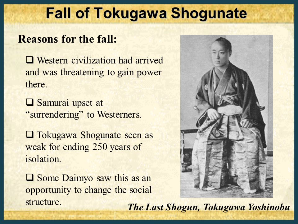 japan the fall of the shogunate The boshin war ( , boshin sens , war of the year of the yang earth dragon), sometimes known as the japanese revolution, was a civil war in japan, fought from 1868 to 1869 between forces of the ruling tokugawa shogunate and those seeking to return political power to the imperial court.