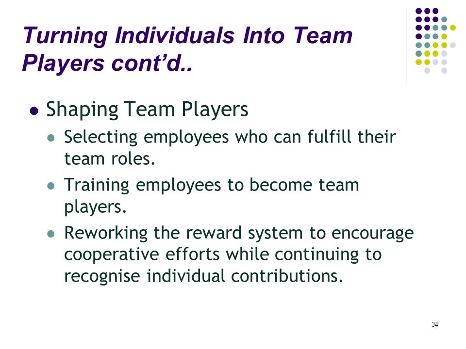 how managers can turn individuals into team players Turning individuals into team players summary and implications for managers explain how organizations can create team players.