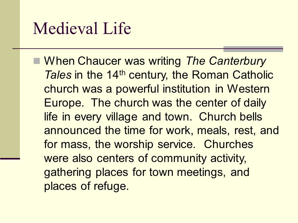 """an analysis of medieval church in the canterbury tales by geoffrey chaucer By analyzing """"the canterbury tales"""", one can conclude that chaucer did   geoffrey chaucer comments on moral corruption within the roman catholic  church."""