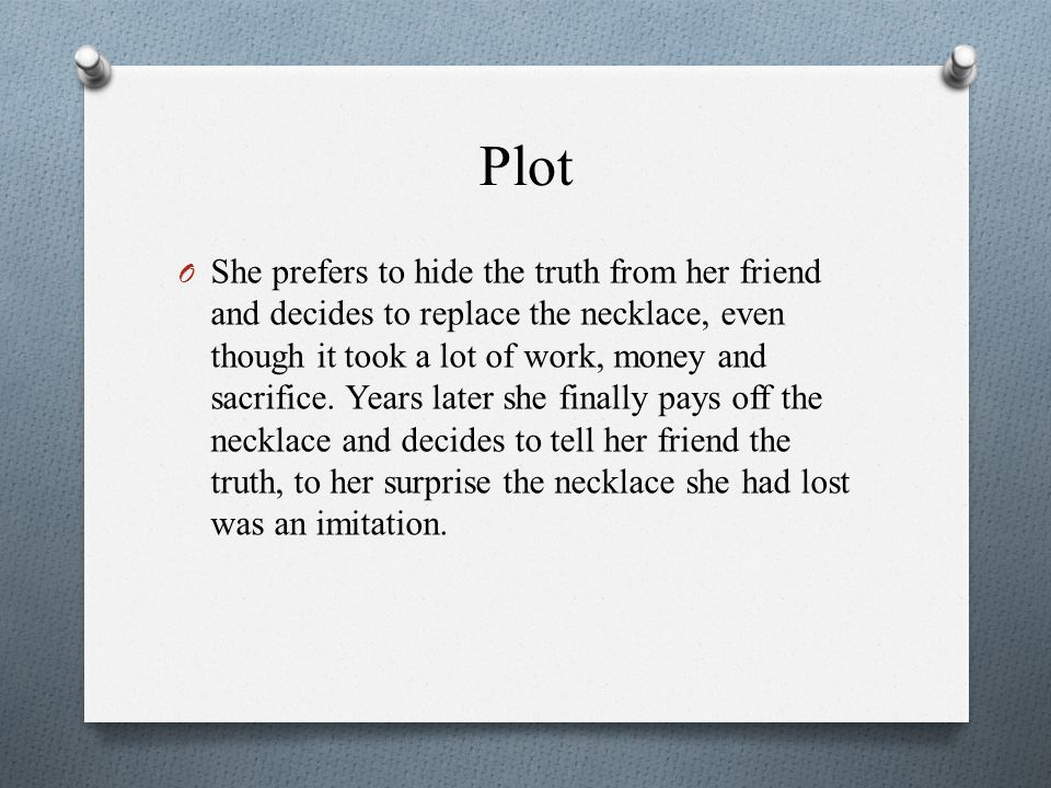 analysis of the short story the necklace guy de maupassant ppt  4 plot
