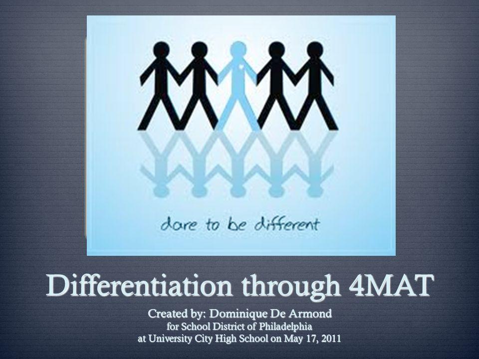 Differentiation through 4MAT