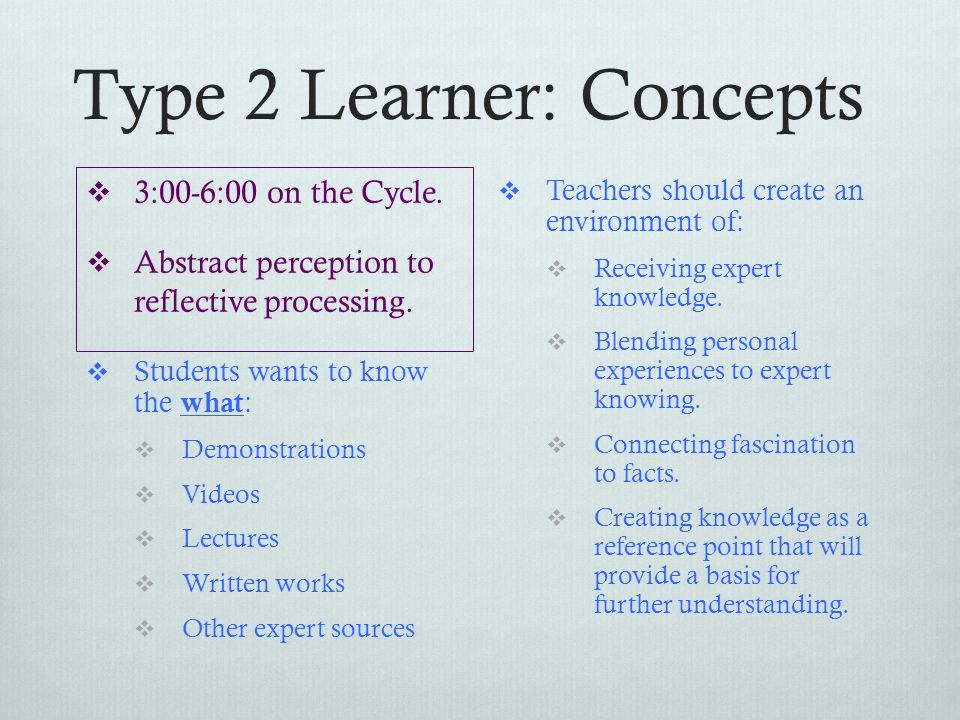 Type 2 Learner: Concepts