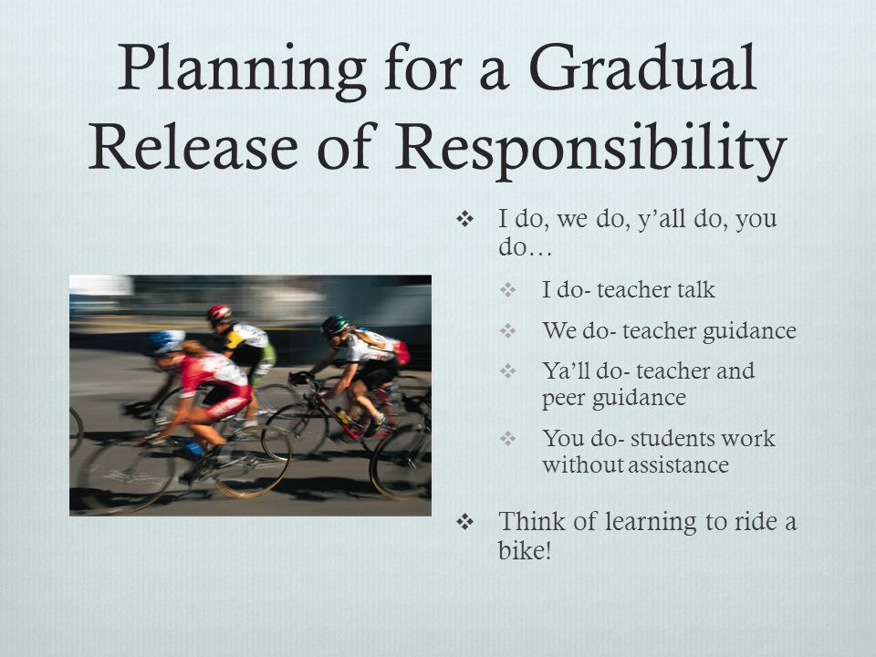 Planning for a Gradual Release of Responsibility