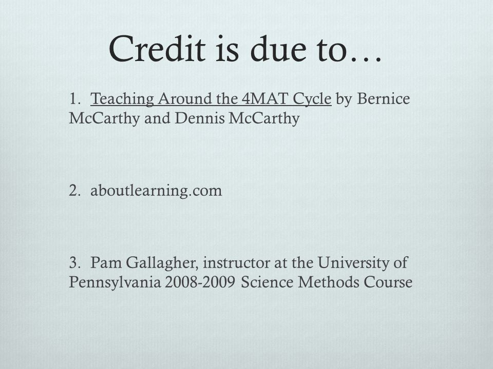 Credit is due to…