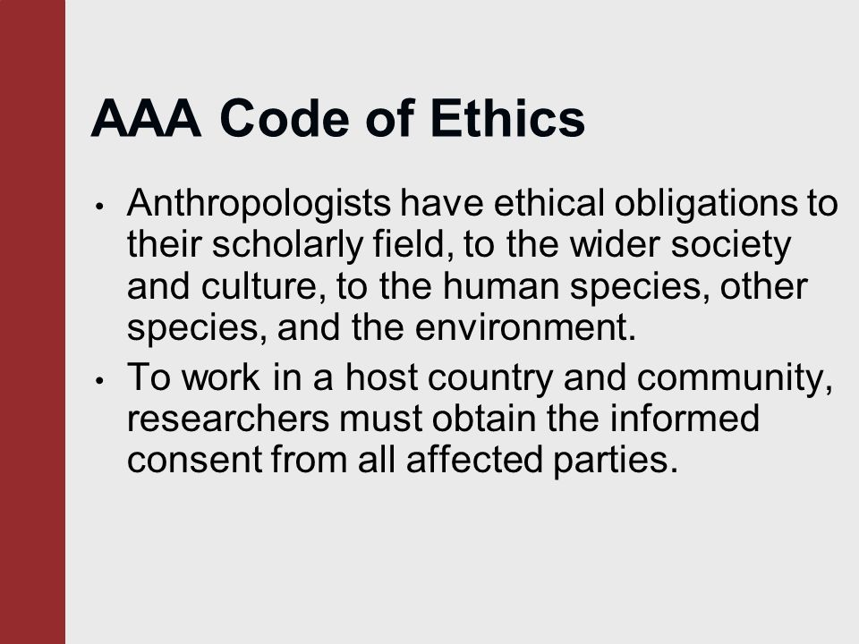 anthropologists moral obligations Debate on the topic of ethics in documentary filmmaking held in vancouver  bc  obligation that anthropologists have during their research is to the people.