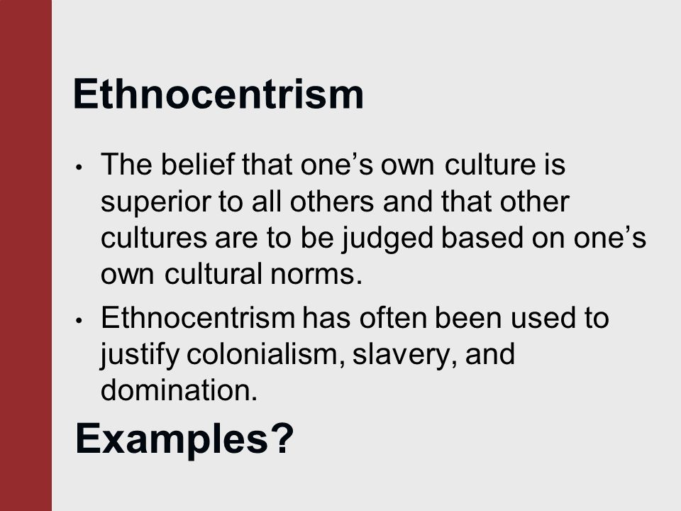 what problems arise from excessive ethnocentrism What are five symbols important to american culture are they important to you how and why do any of these symbols carry multiple meanings what problems.