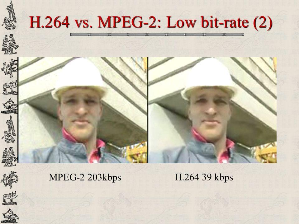 H.264 vs. MPEG-2: Low bit-rate (2)