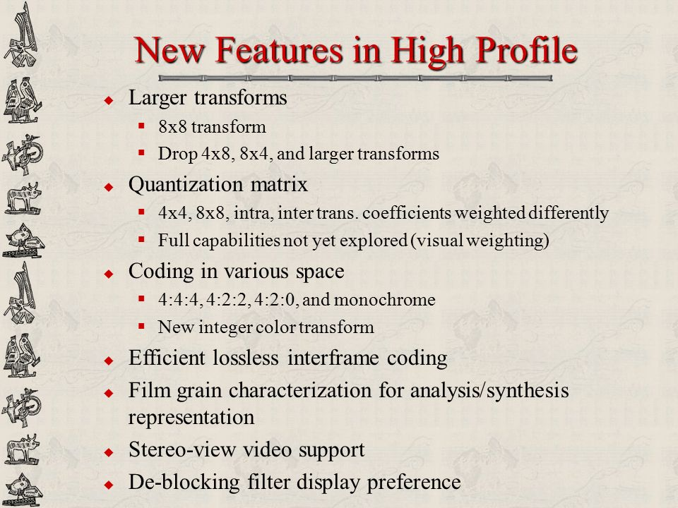 New Features in High Profile