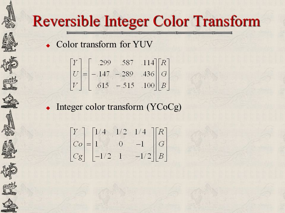 Reversible Integer Color Transform