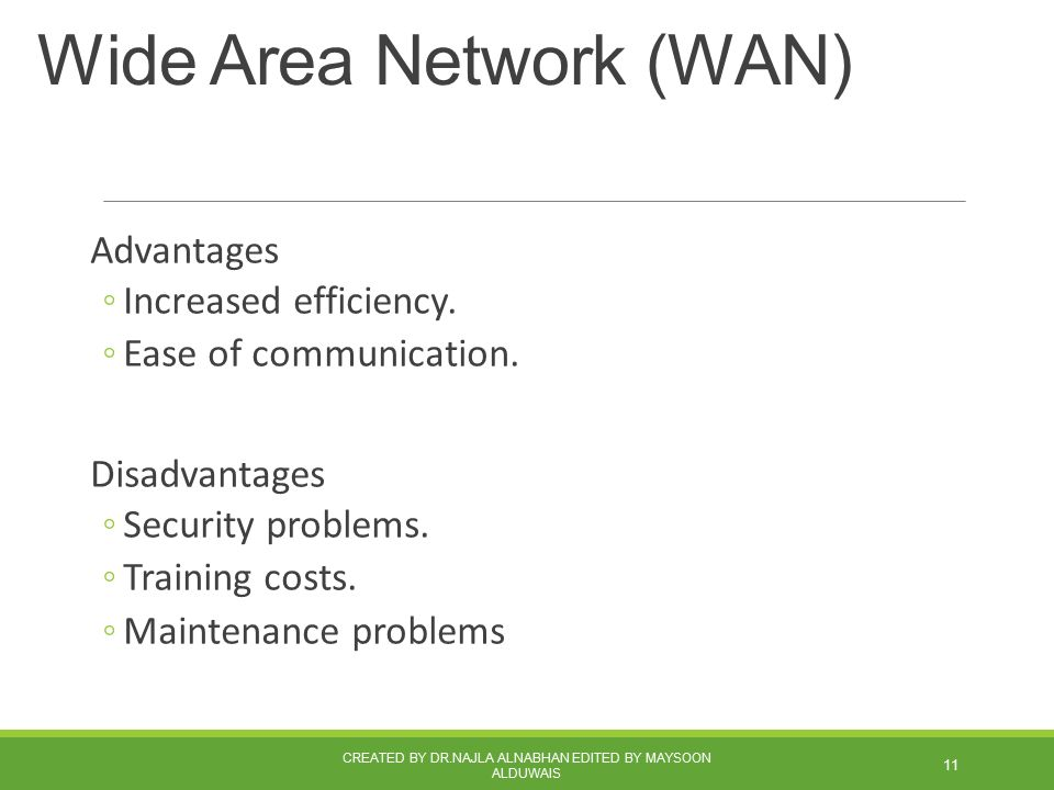advantages and disadvantages local area network This lesson explains advantages of virtual local area network (vlan.