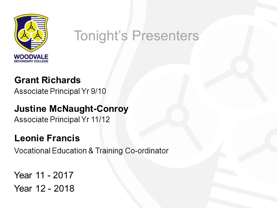 Tonight's Presenters Grant Richards Justine McNaught-Conroy