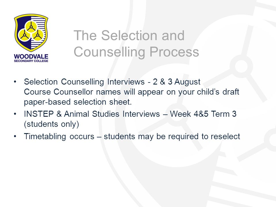 The Selection and Counselling Process