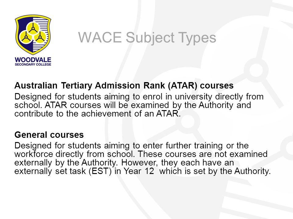 WACE Subject Types Australian Tertiary Admission Rank (ATAR) courses