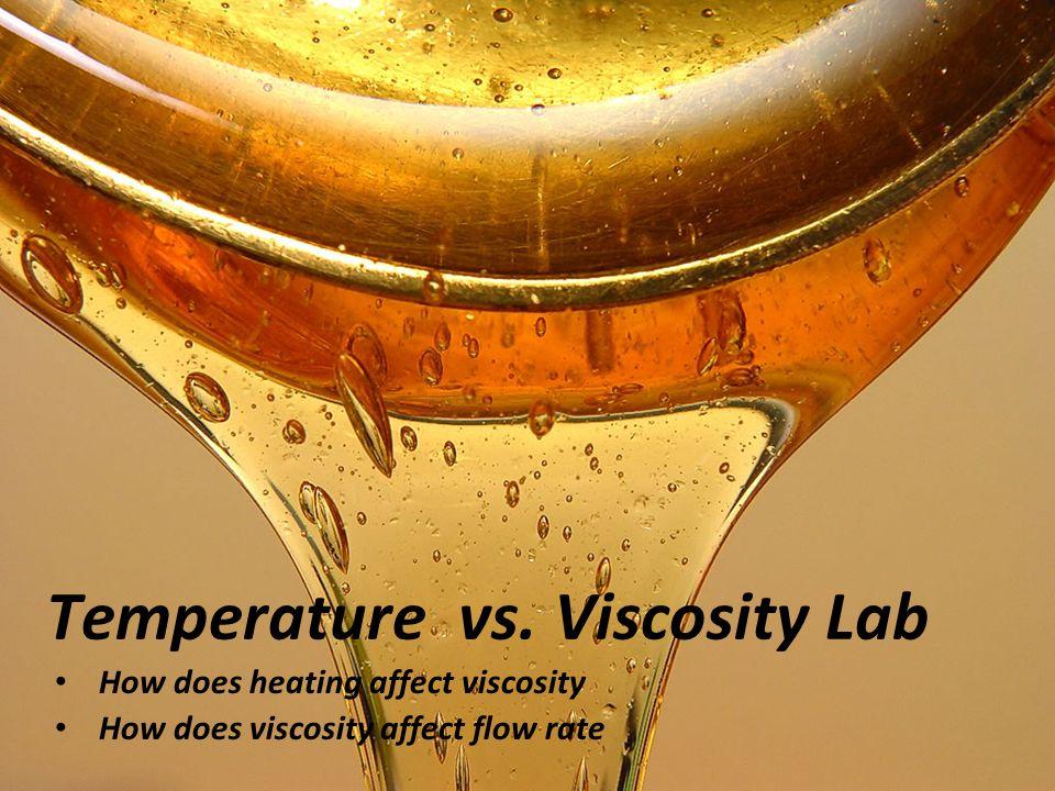 viscosity lab Experiment #2 fluid properties: viscosity jordan hines performed on january 31, 2011 report due february 7, 2011 lab group: elizabeth hildebrandt & anthony freeman.