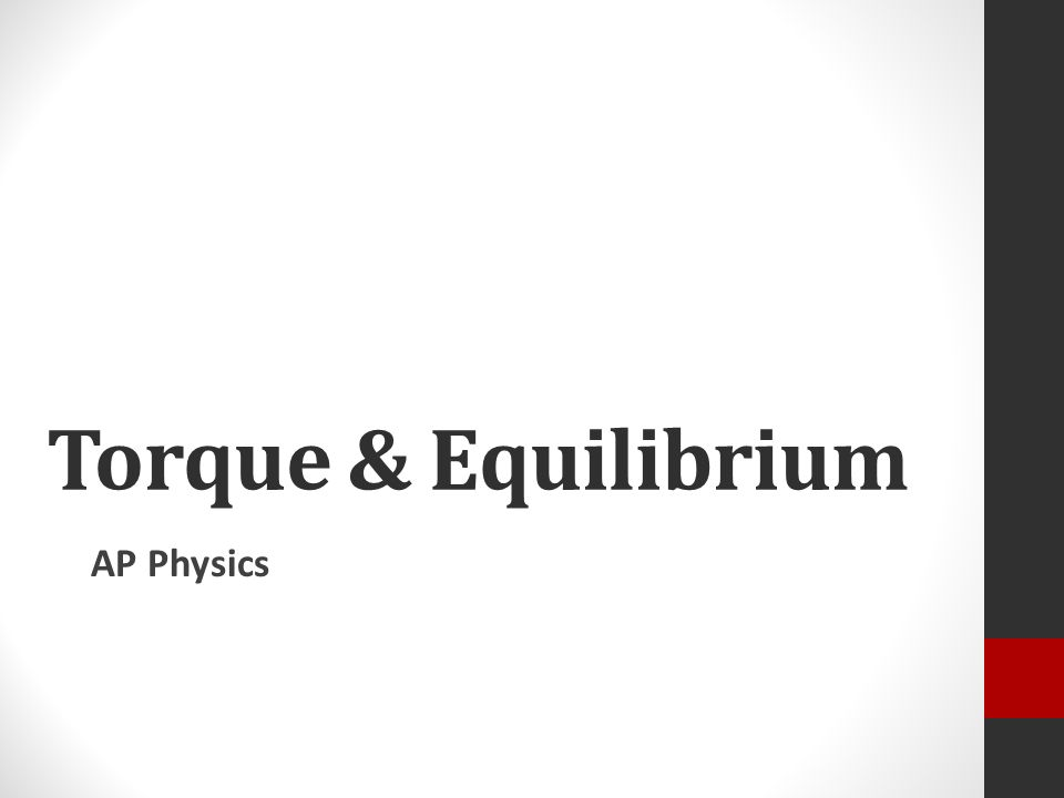 torque and equilibrium lab physics Torque and equilibrium the two conditions for an object to be in equilibrium are (1) zero net force and (2) zero net torque on the object this experiment will deal with rotational equilibrium and torques.