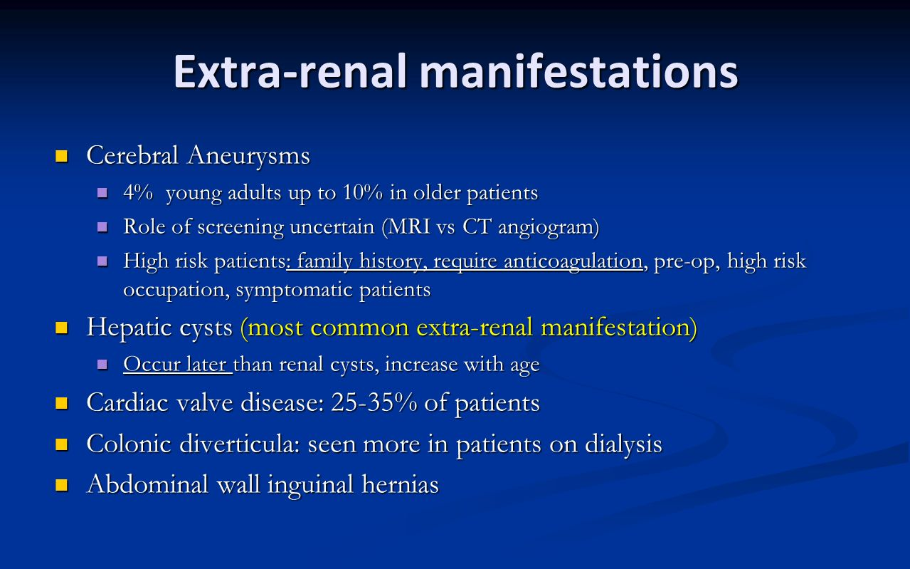Extra-renal manifestations