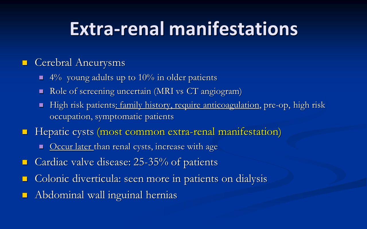 Extra-renal manifestations