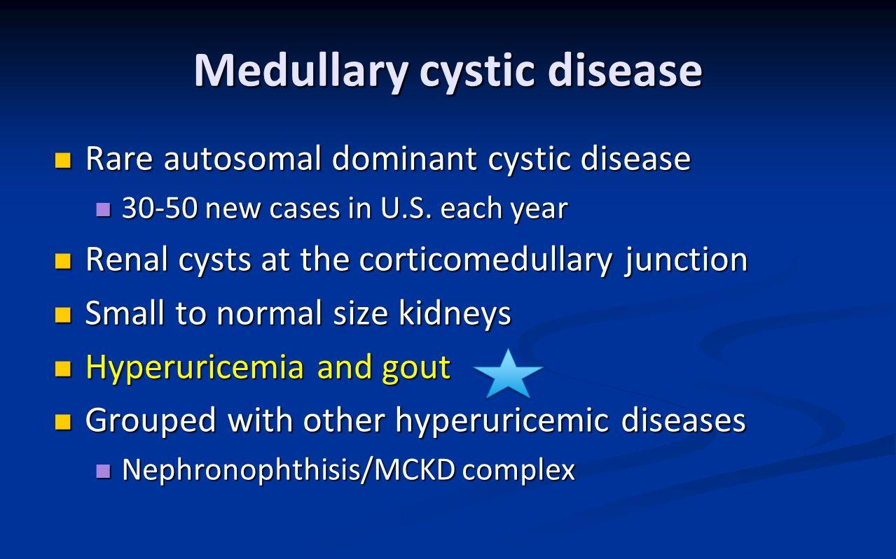 Medullary cystic disease