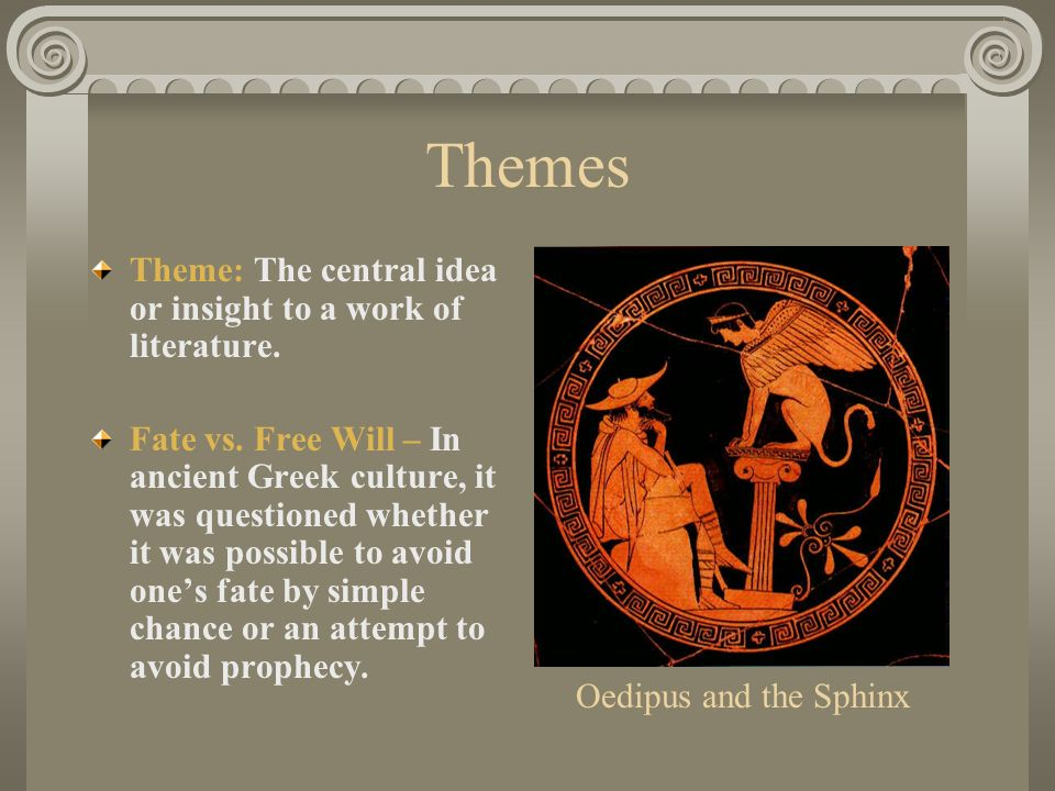 the nature of fate in oedipus rexa play by sophocles Oedipus rex by sophocles  both character and the fate play a part in the tragedy of oedipus oedipus is the victim of adverse chances, and in this sense fate .