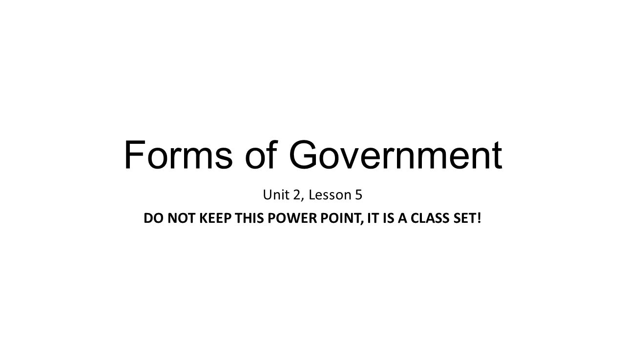 Uncategorized Forms Of Government Worksheet unit 2 lesson 5 do not keep this power point it is a class set set