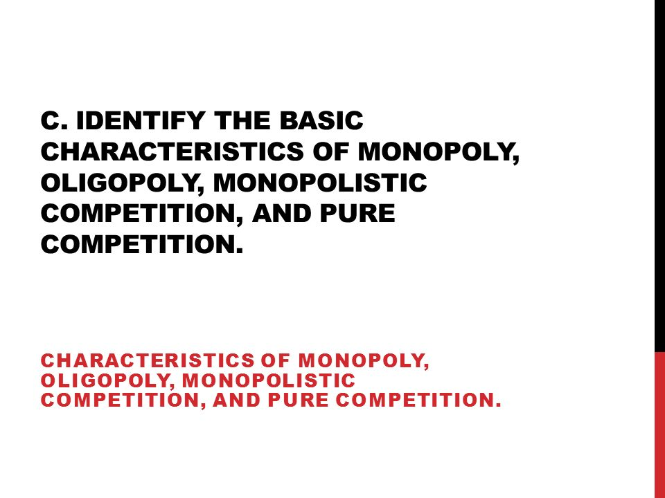 characteristics of pure competition A pure competition, or a perfect competition, is a hypothetical market from that does not exist in reality but is useful for economists and those close to making an economic argument because it .