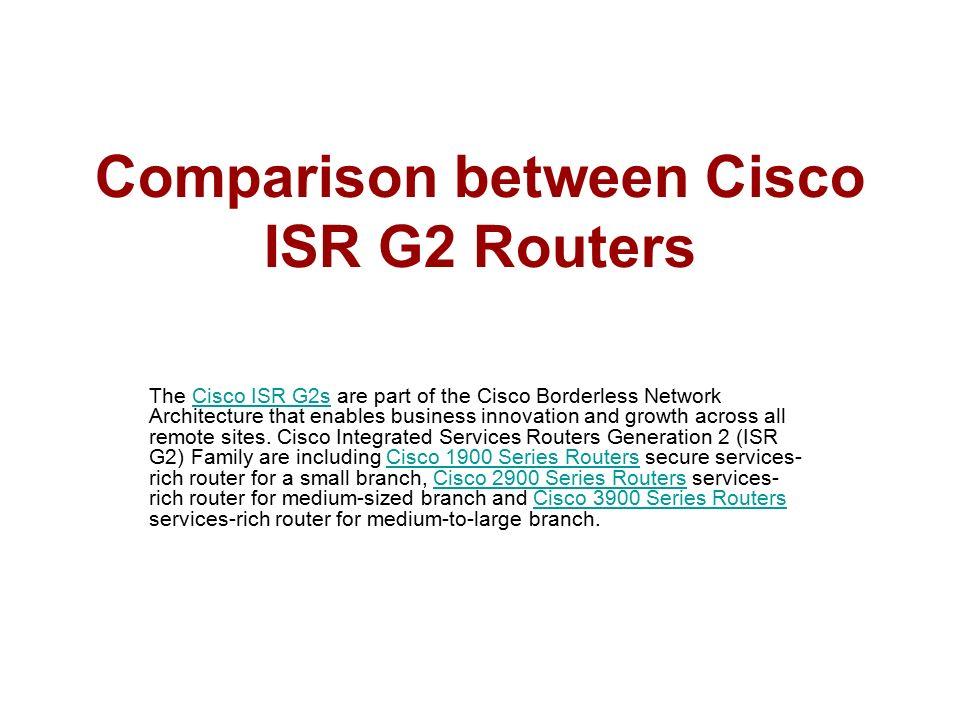 Comparison between Cisco ISR G2 Routers