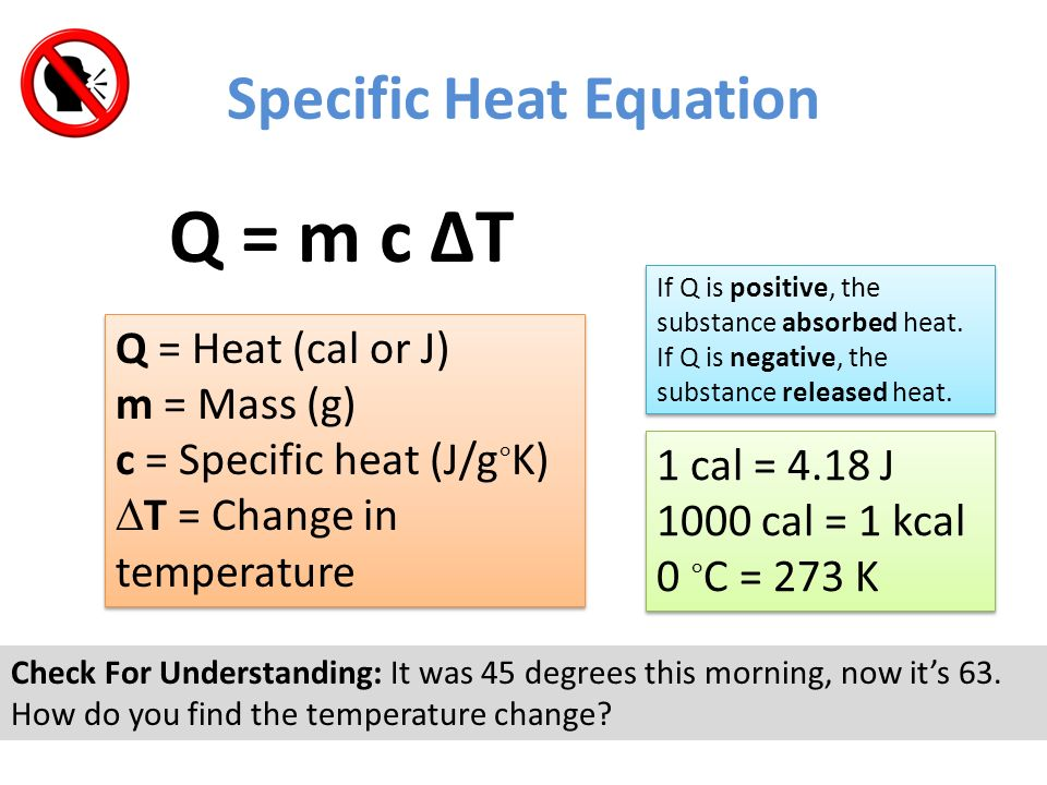 Equation for heat energy from temperature change for Specific heat table j gc