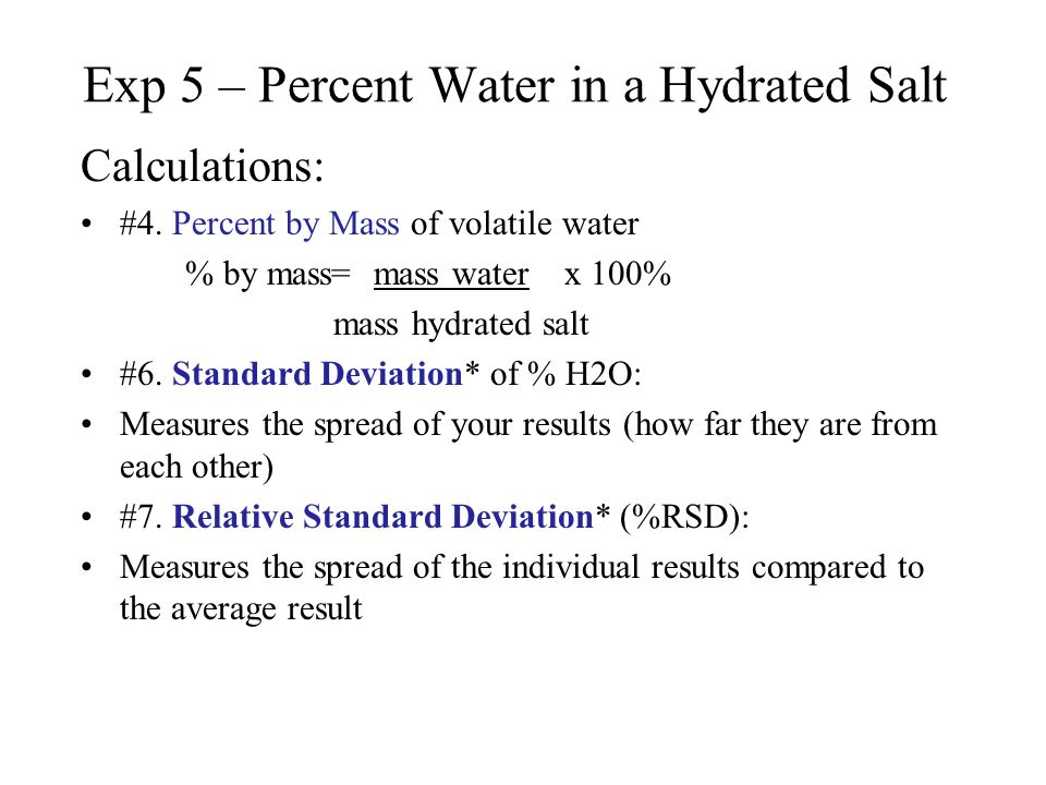 experiment percent water in a hydrated salt Start studying chem lab: determining the percent water in an  in this experiment,  determine the mass of a hydrated salt sample and the mass of the.