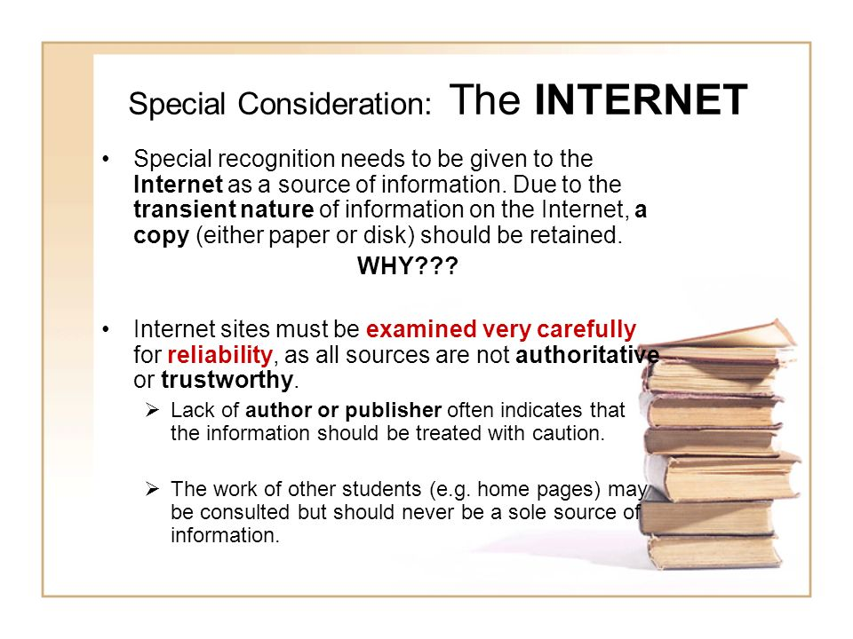 Special Consideration: The INTERNET
