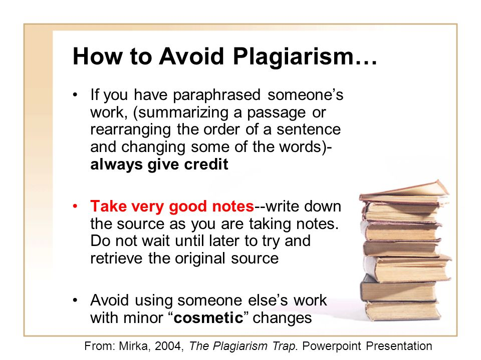 How to Avoid Plagiarism…