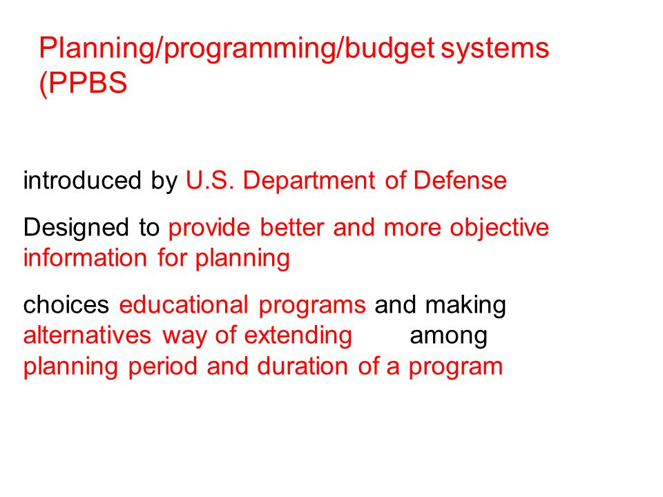 Planning/programming/budget systems (PPBS