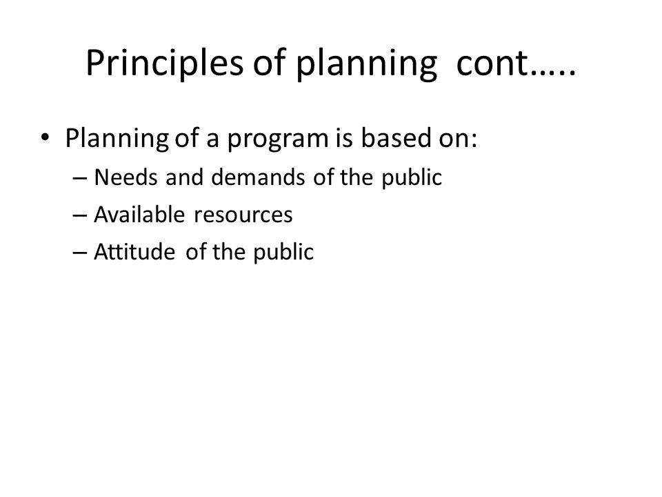 Principles of planning cont…..
