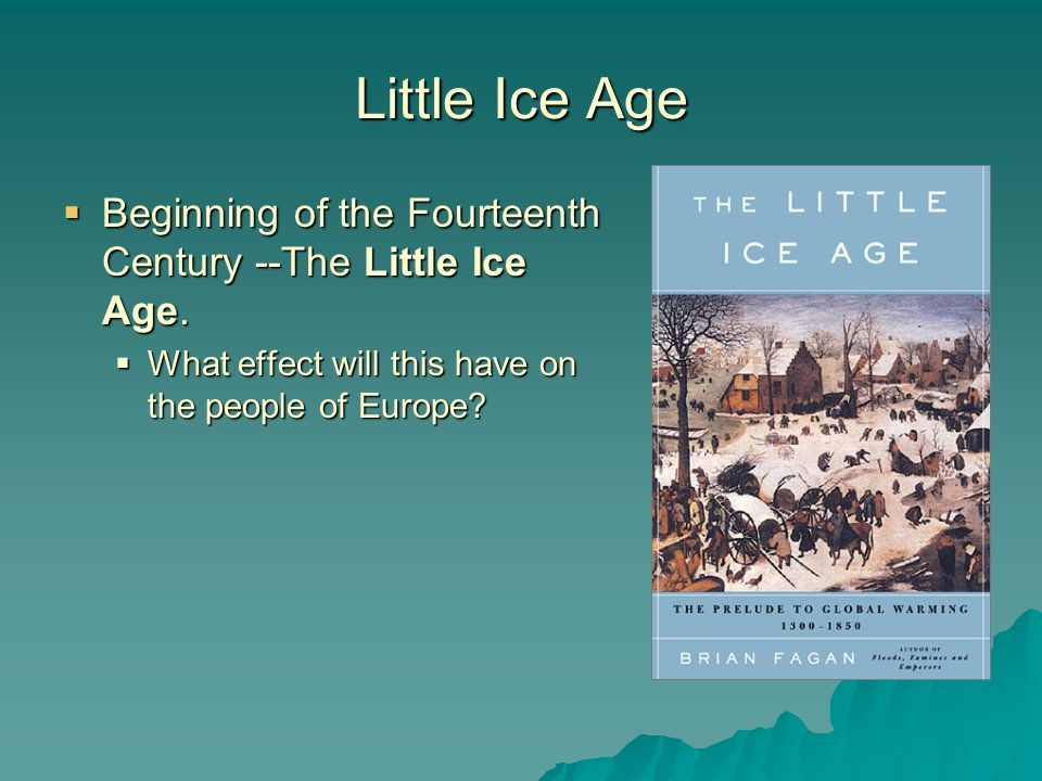 14th century as an age of adversity The fourteenth century was known as the age of adversity for several reasons  one factor was the continued growth of the population, which reached about 100 .
