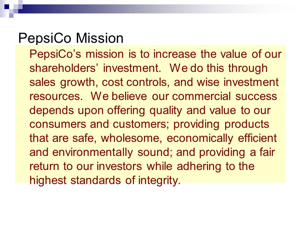 vision and mission statement of pepsi Walt disney company's mission statement & vision or mirrored without written permission from panmore institute and pepsico's vision statement & mission.