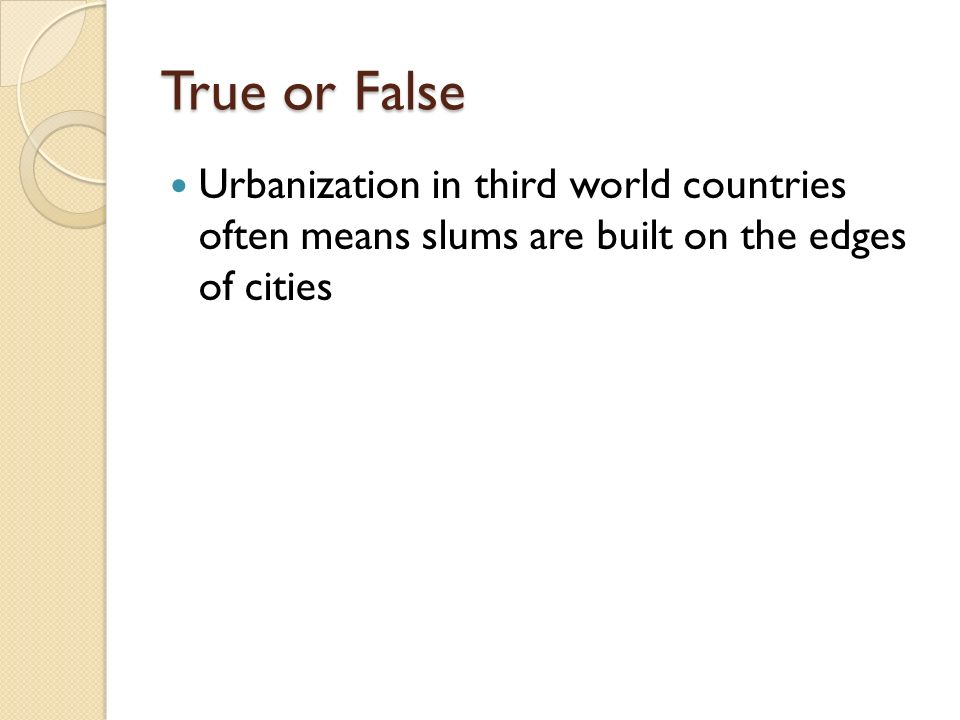 urbanization in third world countries Free essay: urbanization and its effect on third world living conditions  urbanization is the spreading of cities into less populated agricultural areas most.
