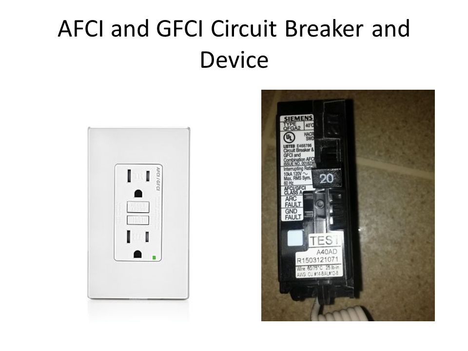 AFCI and GFCI Circuit Breaker and Device