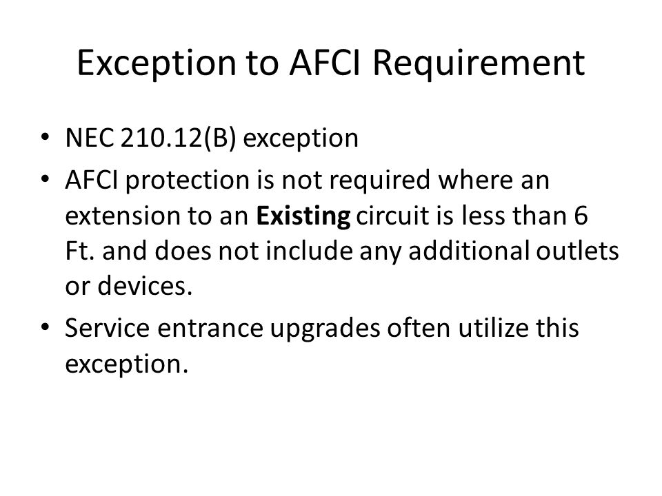 Exception to AFCI Requirement