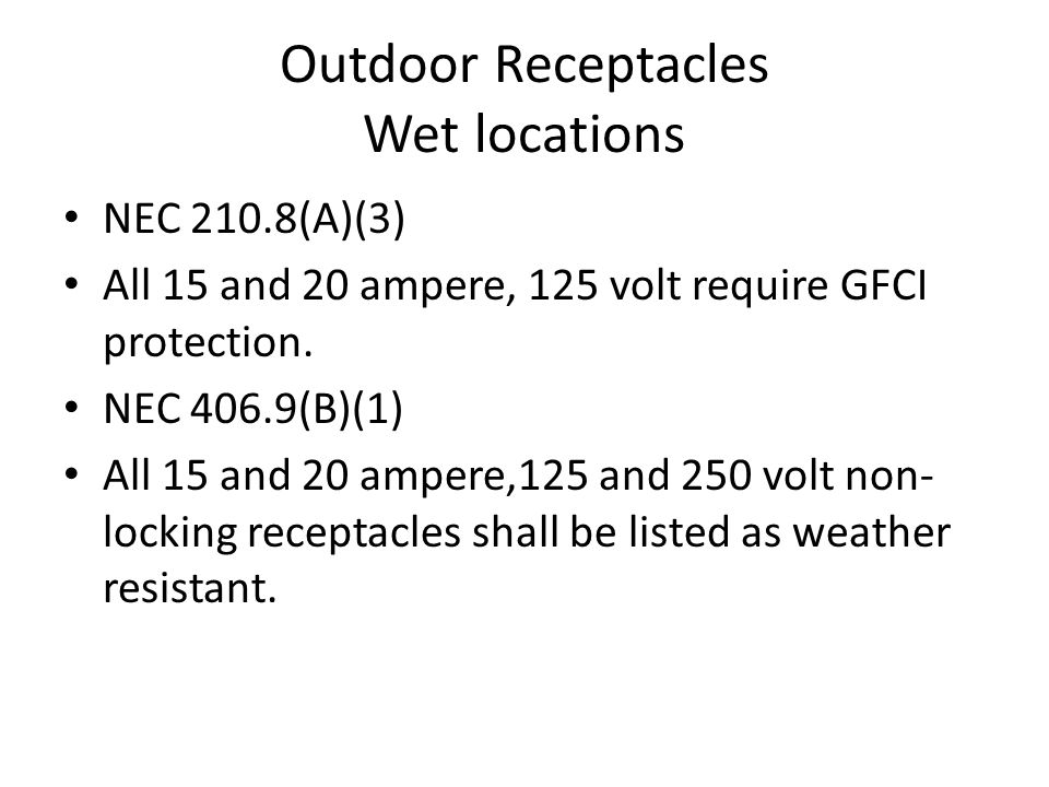 Outdoor Receptacles Wet locations