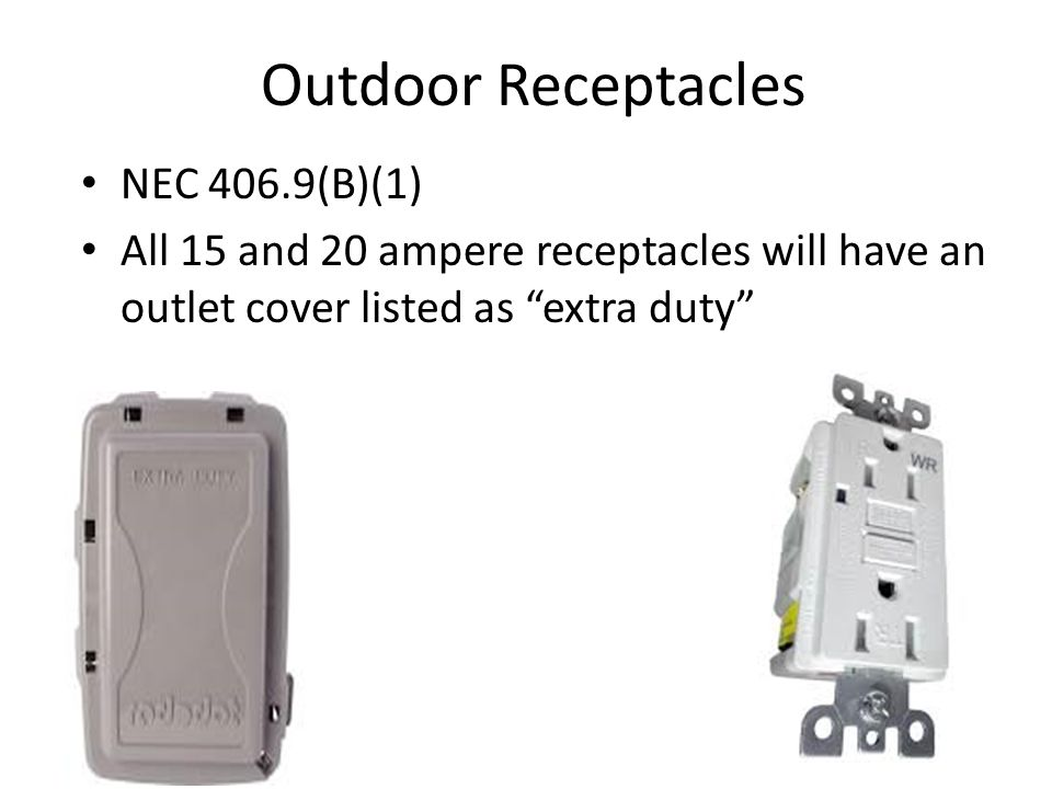 Outdoor Receptacles NEC 406.9(B)(1)
