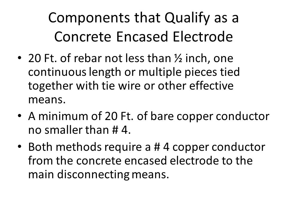 Components that Qualify as a Concrete Encased Electrode