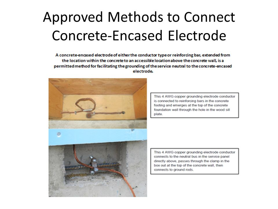 Approved Methods to Connect Concrete-Encased Electrode
